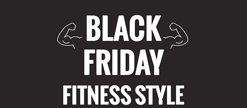Black Friday : Fitness style !